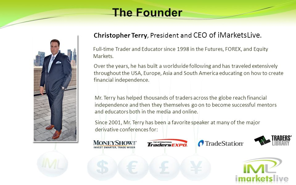 The Founder Christopher Terry, President and CEO of iMarketsLive.