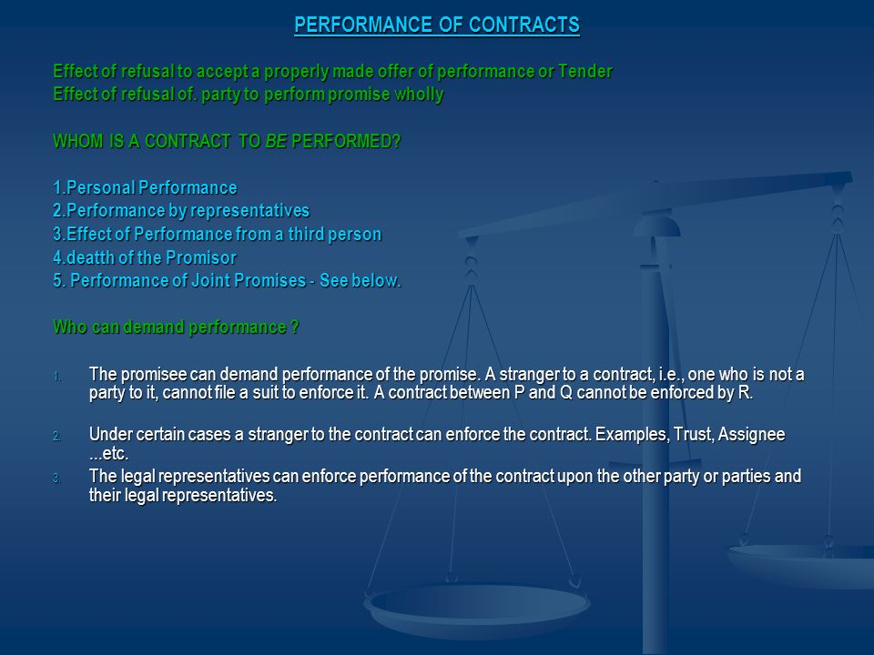 PERFORMANCE OF CONTRACTS