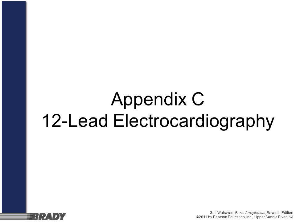 Appendix C 12-Lead Electrocardiography