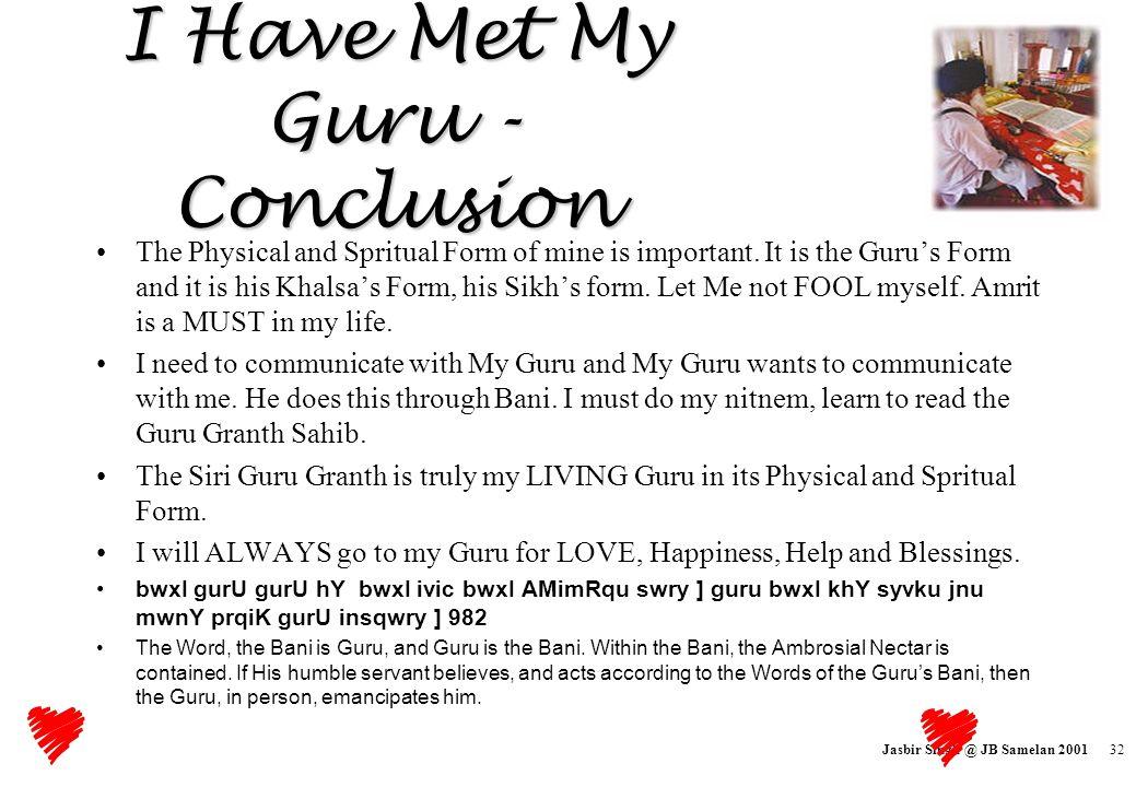 I Have Met My Guru - Conclusion