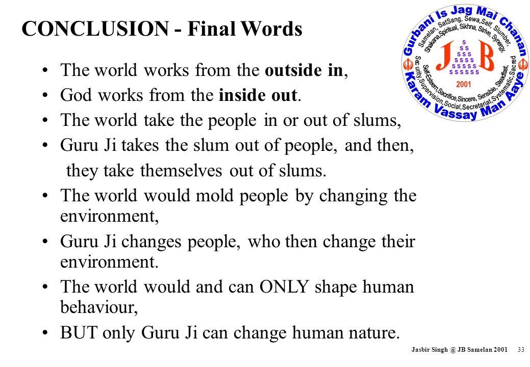 CONCLUSION - Final Words