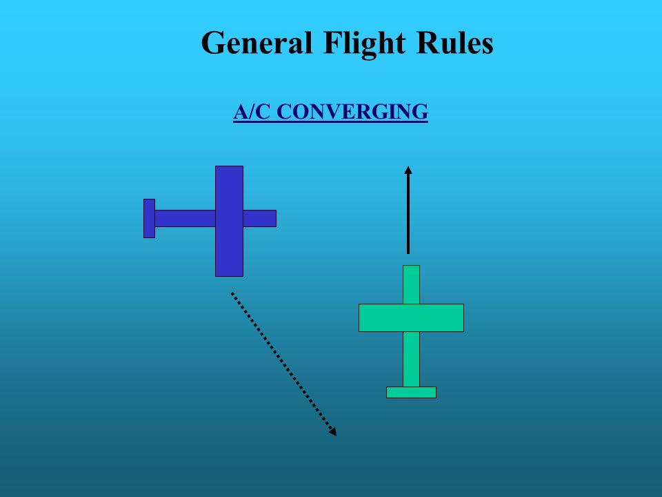 General Flight Rules A/C CONVERGING