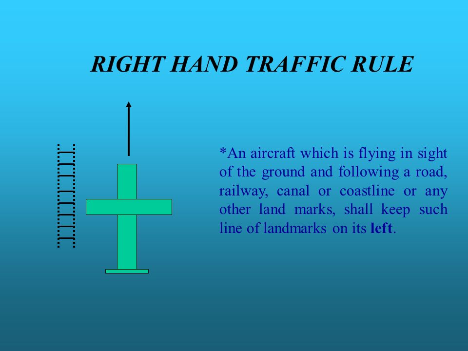 RIGHT HAND TRAFFIC RULE