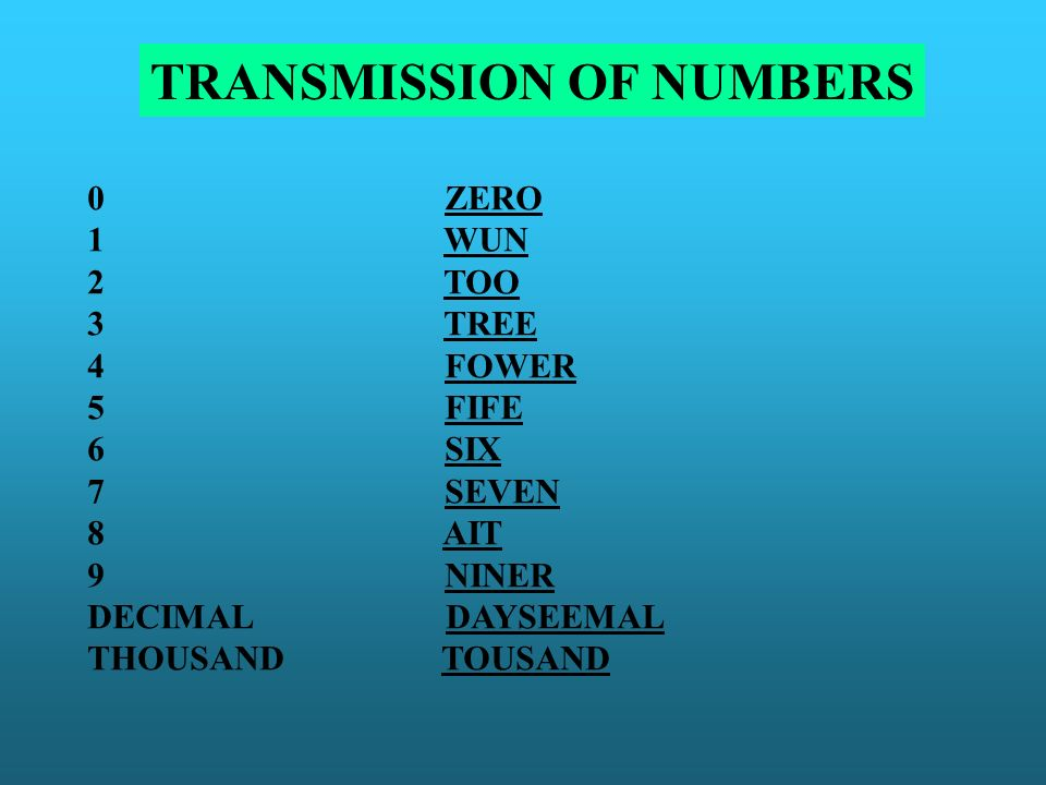 TRANSMISSION OF NUMBERS