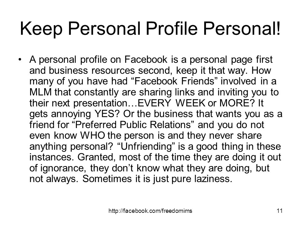 Keep Personal Profile Personal!