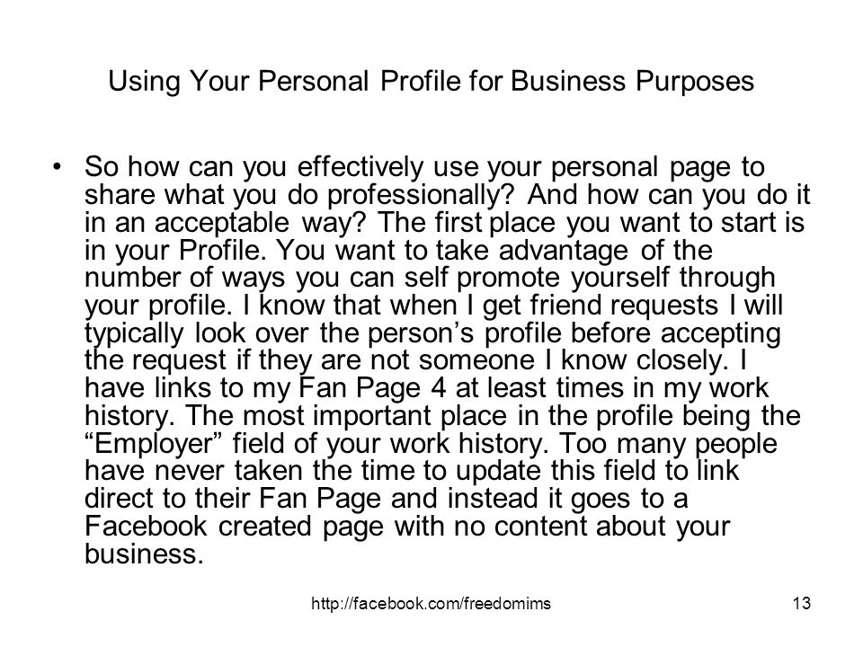 Using Your Personal Profile for Business Purposes