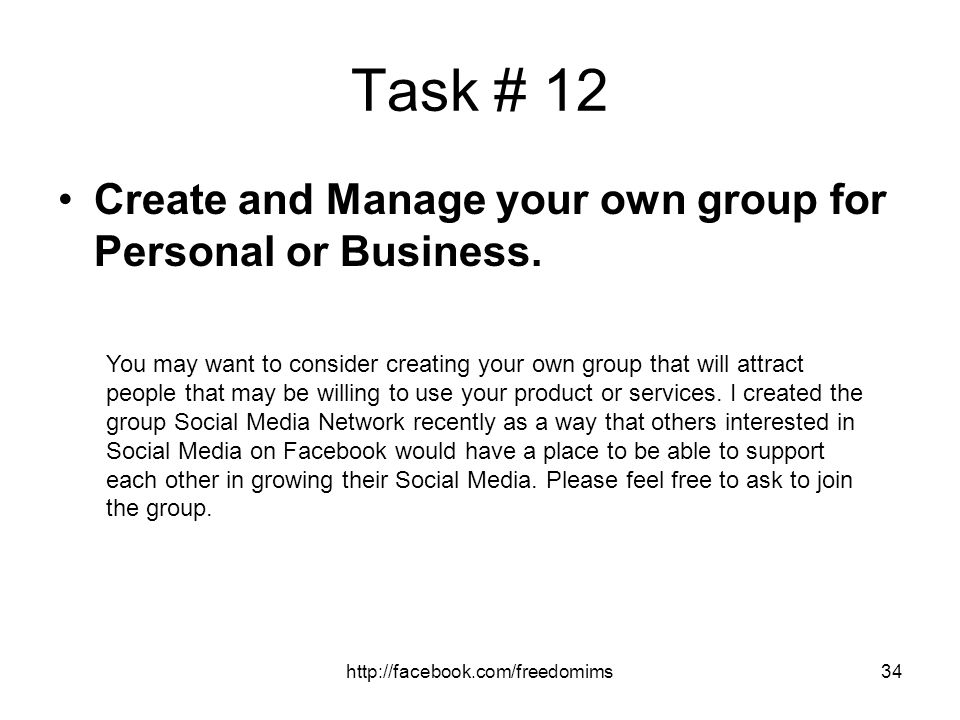 Task # 12 Create and Manage your own group for Personal or Business.