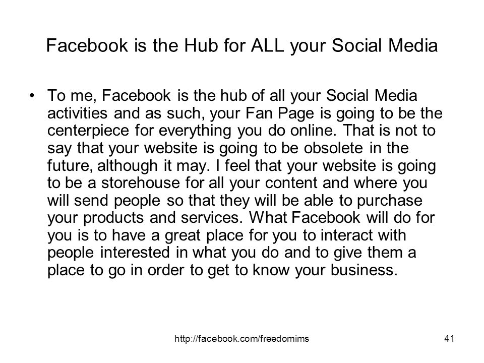Facebook is the Hub for ALL your Social Media