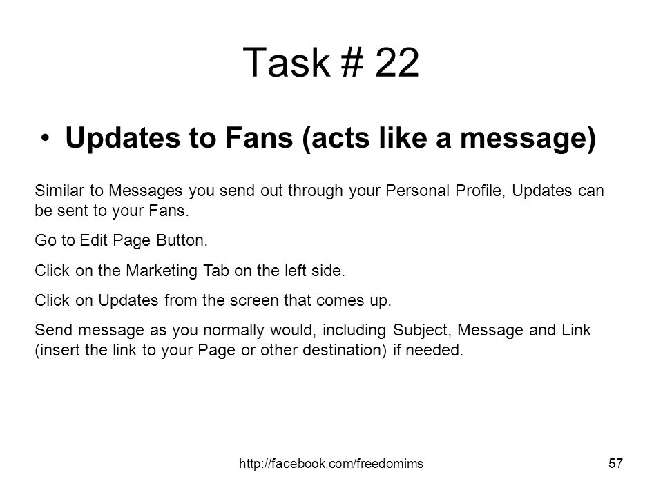 Task # 22 Updates to Fans (acts like a message)