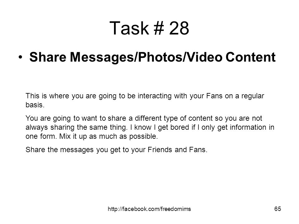 Task # 28 Share Messages/Photos/Video Content
