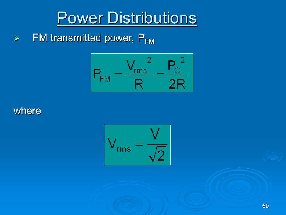 Power Distributions FM transmitted power, PFM where