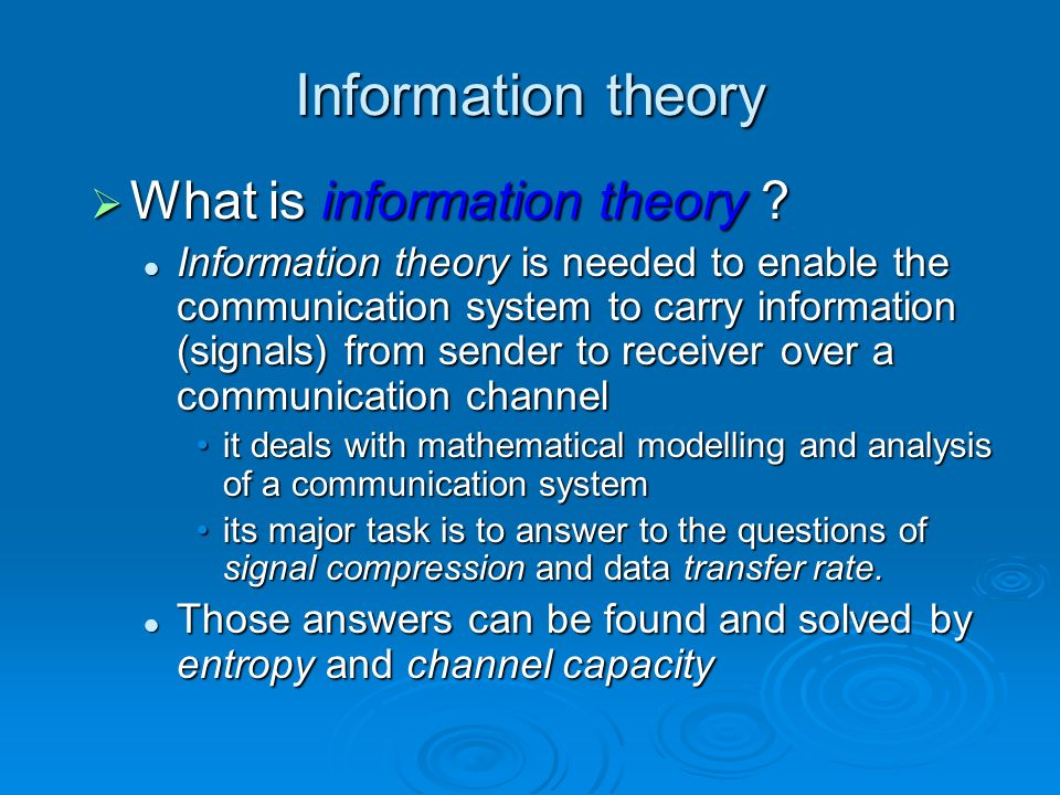 Information theory What is information theory