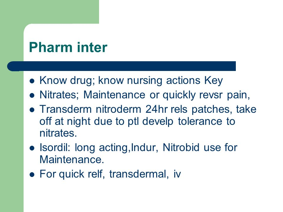 Pharm inter Know drug; know nursing actions Key
