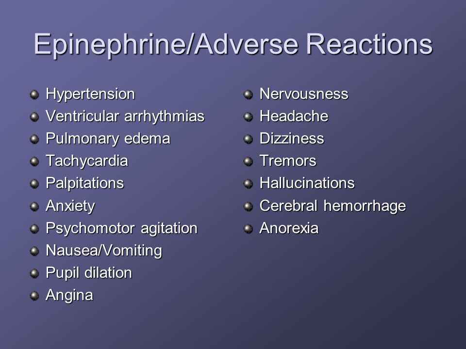Epinephrine/Adverse Reactions