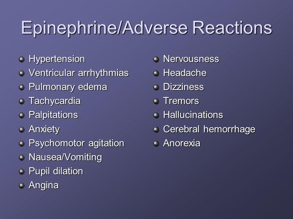 Epinephrine/Adverse Reactions