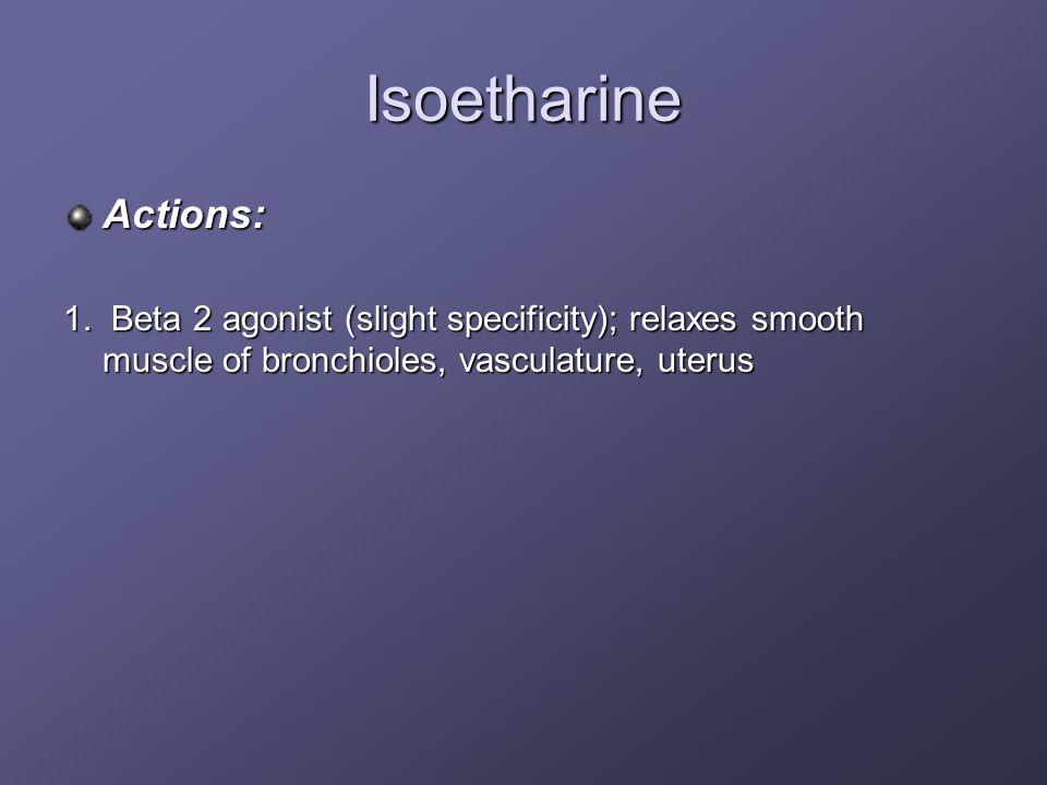 IsoetharineActions: 1.
