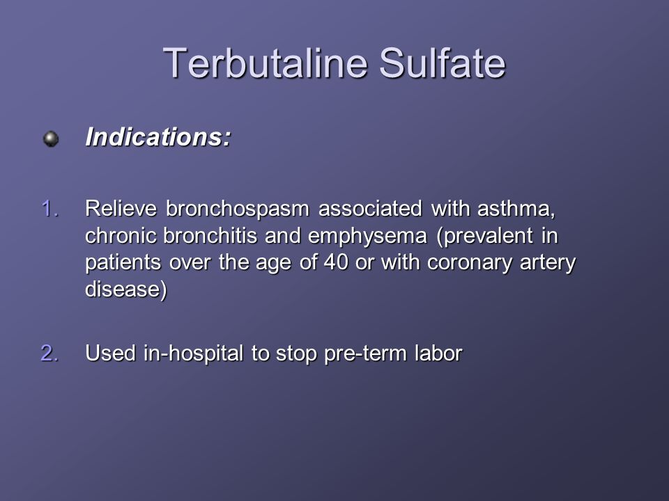 Terbutaline Sulfate Indications: