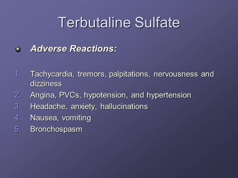 Terbutaline Sulfate Adverse Reactions: