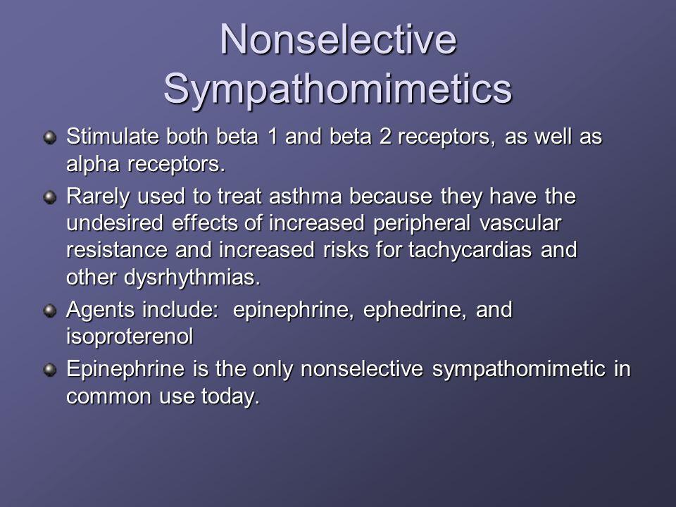 Nonselective Sympathomimetics