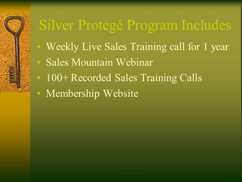 Silver Protégé Program Includes
