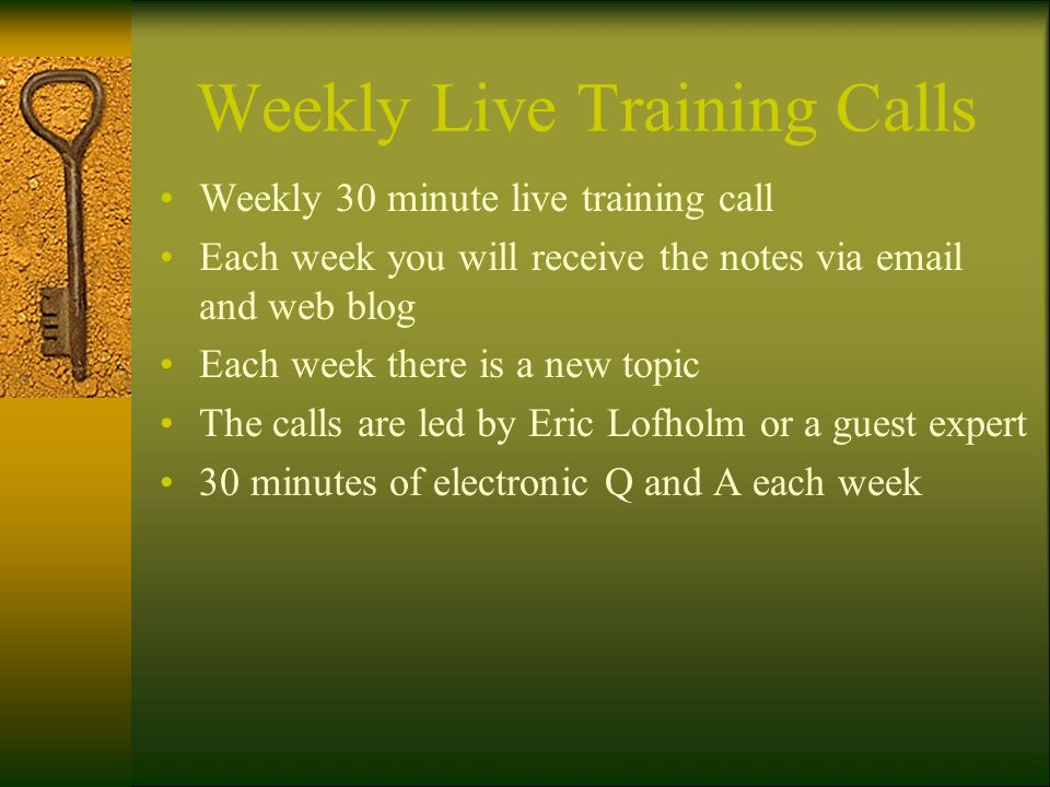 Weekly Live Training Calls