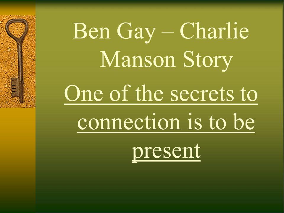 Ben Gay – Charlie Manson Story