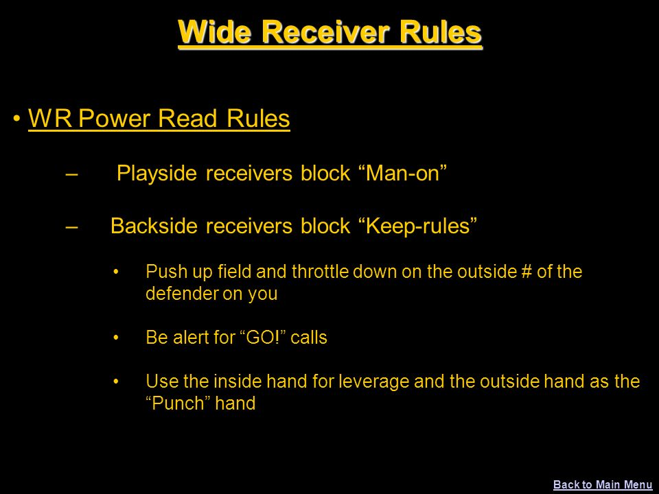 Wide Receiver Rules WR Power Read Rules