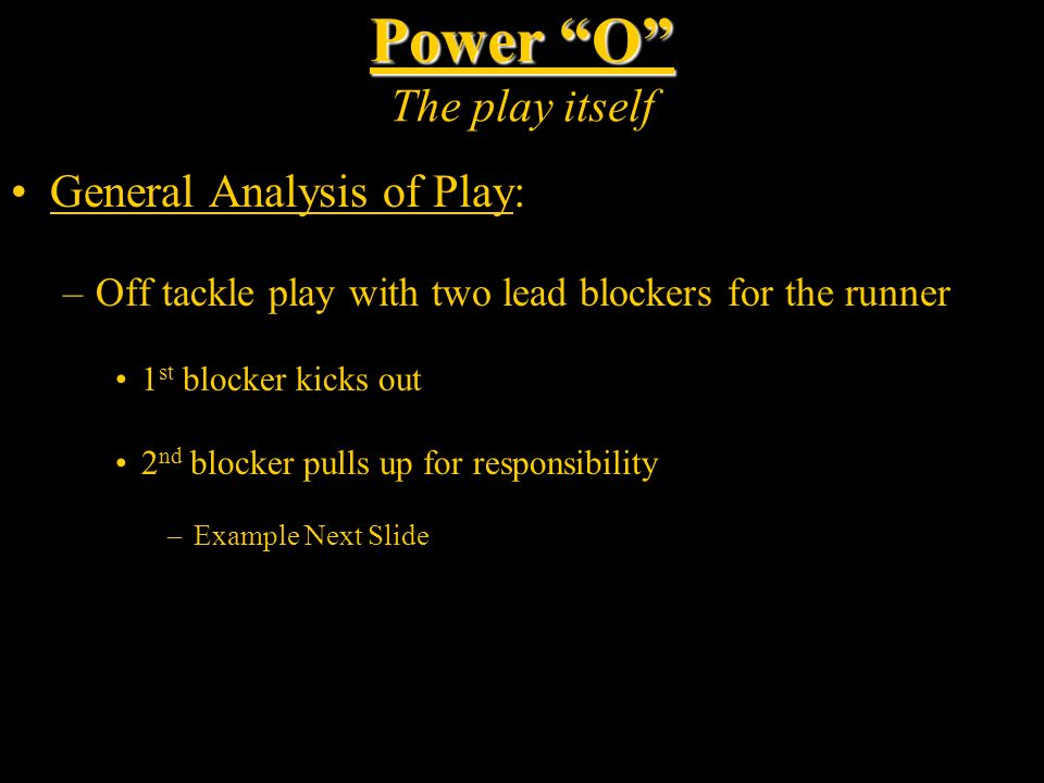 Power O The play itself