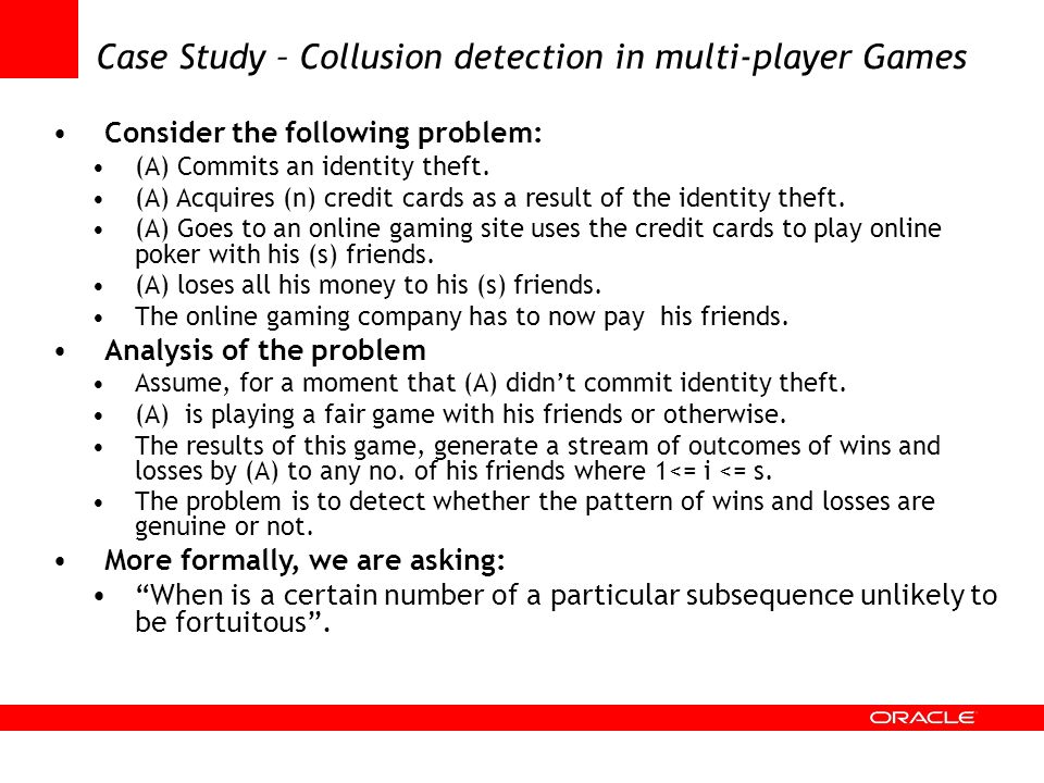 Case Study – Collusion detection in multi-player Games