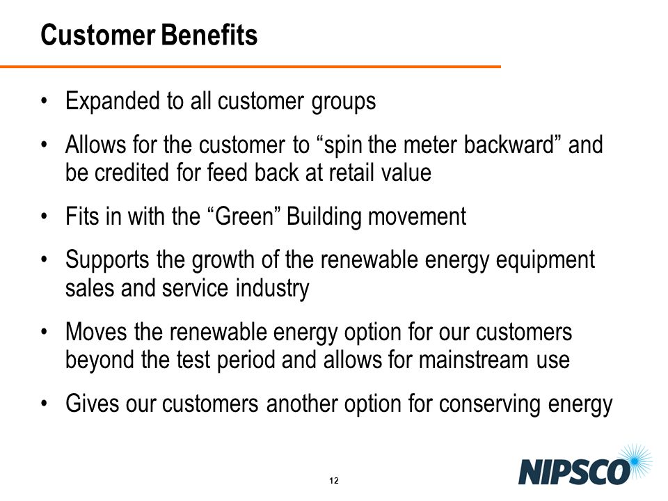 Customer Benefits Expanded to all customer groups