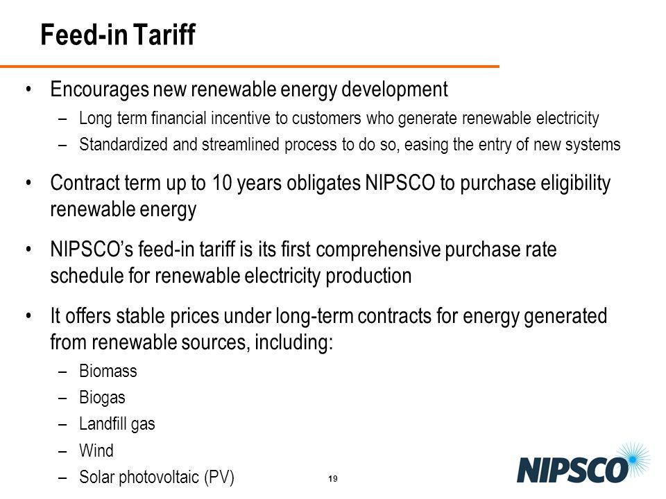 Feed-in Tariff Encourages new renewable energy development