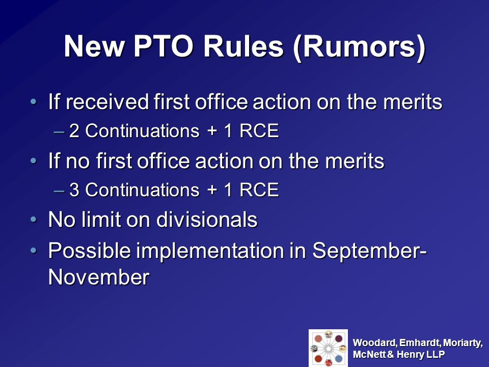 New PTO Rules (Rumors) If received first office action on the merits