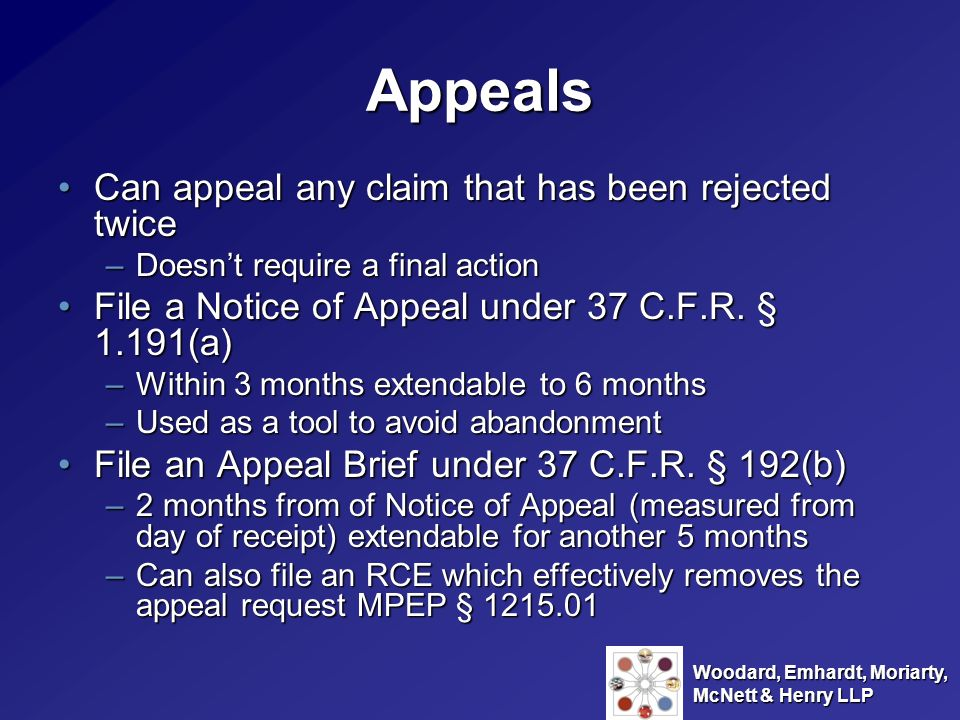 Appeals Can appeal any claim that has been rejected twice