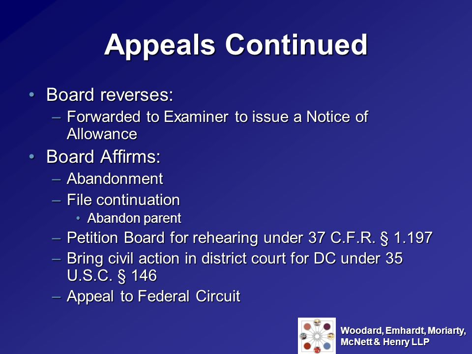 Appeals Continued Board reverses: Board Affirms: