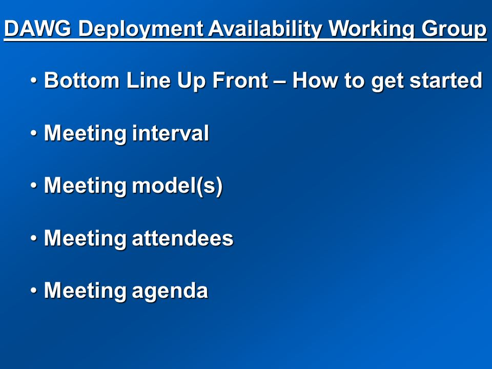 DAWG Deployment Availability Working Group
