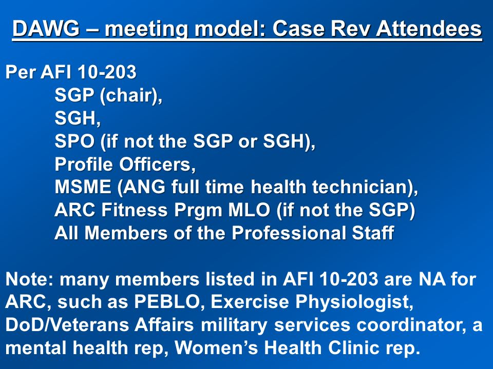 DAWG – meeting model: Case Rev Attendees