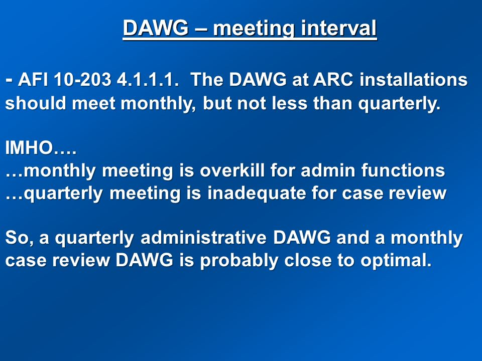 DAWG – meeting interval