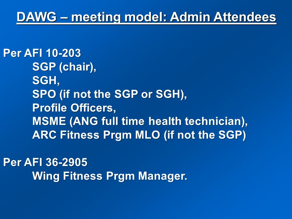 DAWG – meeting model: Admin Attendees