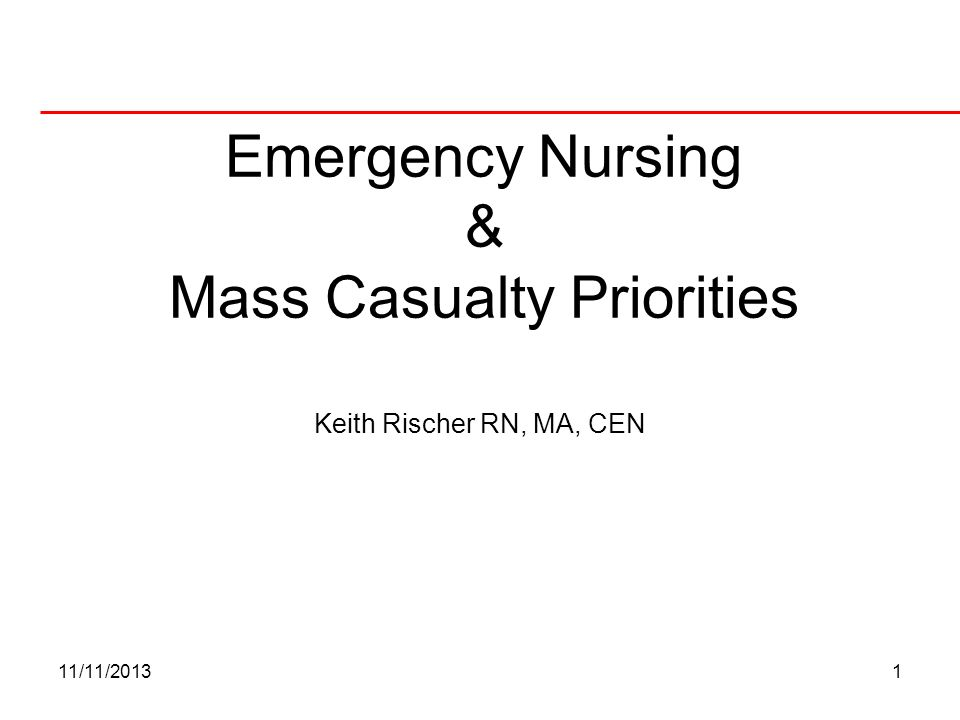 Emergency Nursing & Mass Casualty Priorities