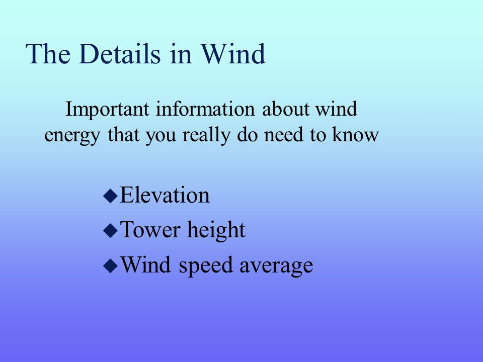 The Details in Wind Elevation Tower height Wind speed average