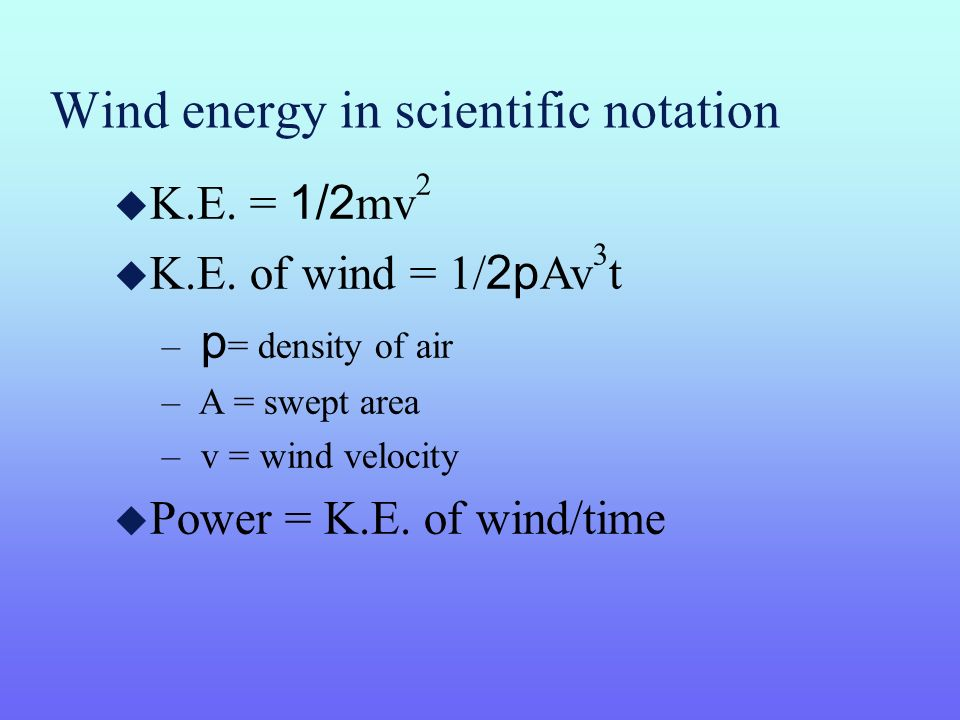 Wind energy in scientific notation