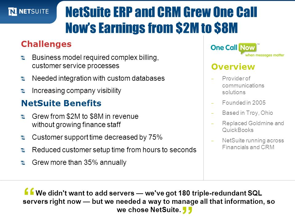 NetSuite ERP and CRM Grew One Call Now's Earnings from $2M to $8M