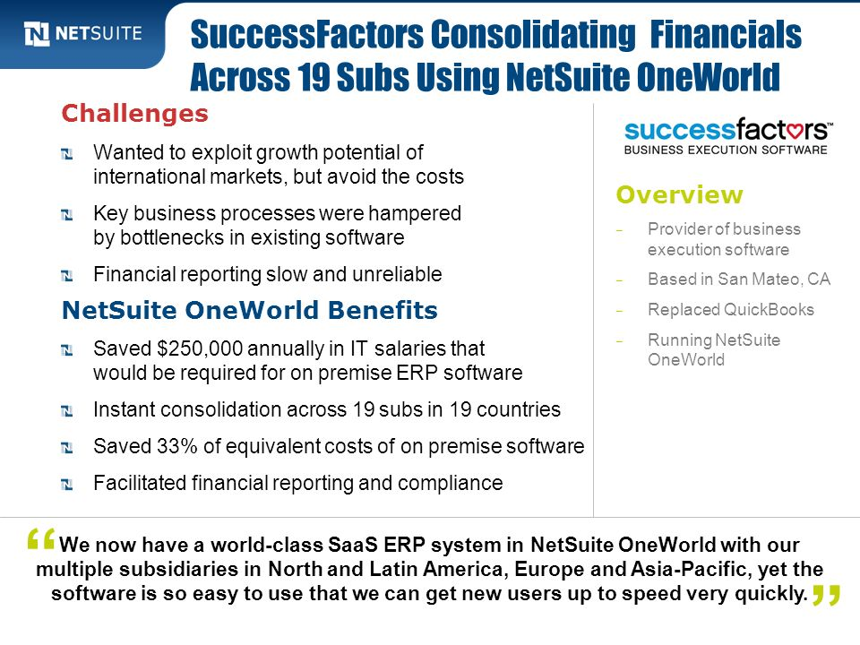 SuccessFactors Consolidating Financials Across 19 Subs Using NetSuite OneWorld
