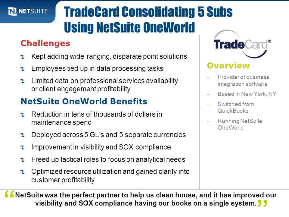 TradeCard Consolidating 5 Subs Using NetSuite OneWorld