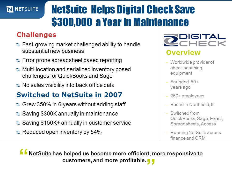 NetSuite Helps Digital Check Save $300,000 a Year in Maintenance