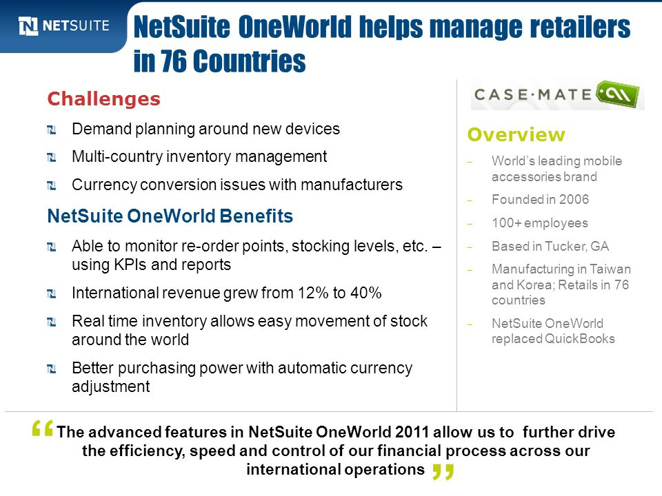 NetSuite OneWorld helps manage retailers in 76 Countries