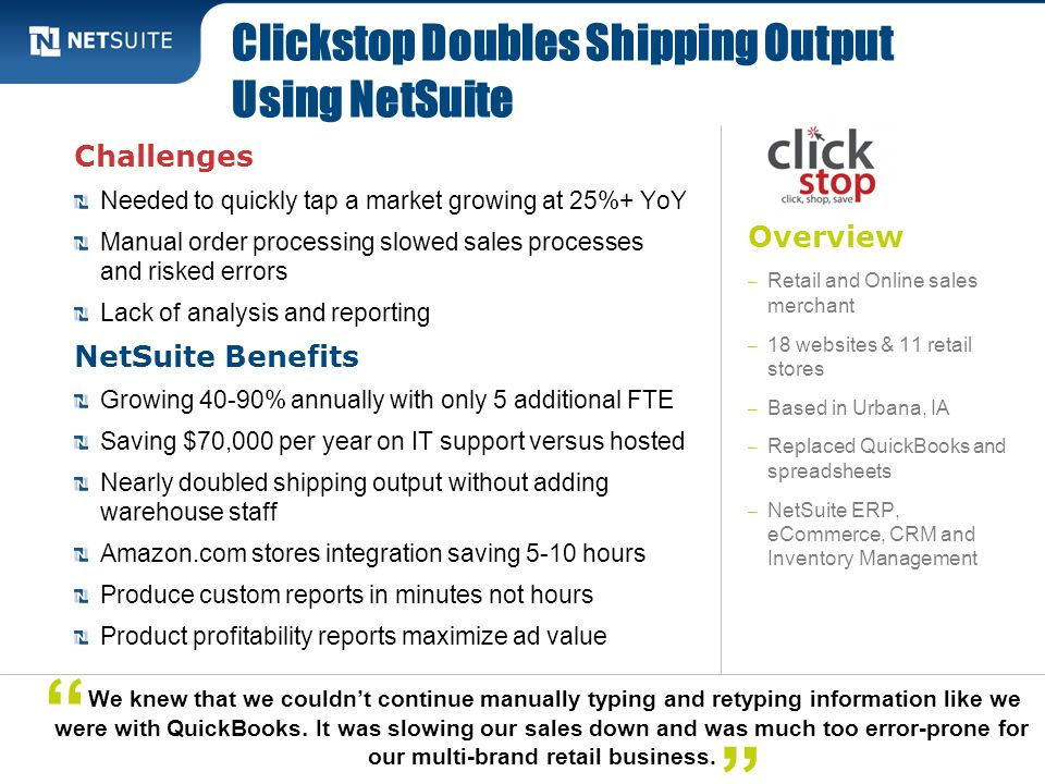 Clickstop Doubles Shipping Output Using NetSuite