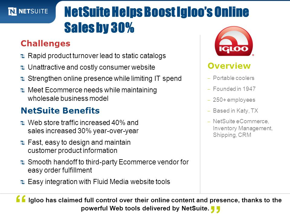 NetSuite Helps Boost Igloo's Online Sales by 30%