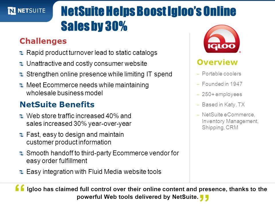 NetSuite Helps Boost Igloo's Online Sales by 30%