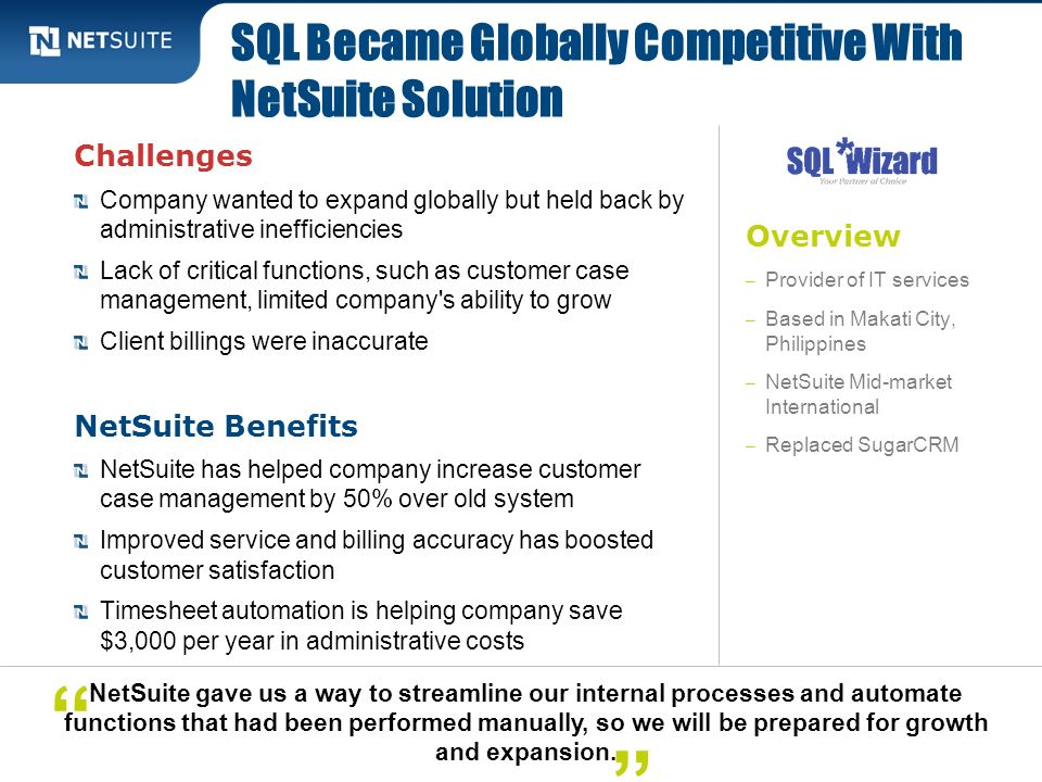 SQL Became Globally Competitive With NetSuite Solution